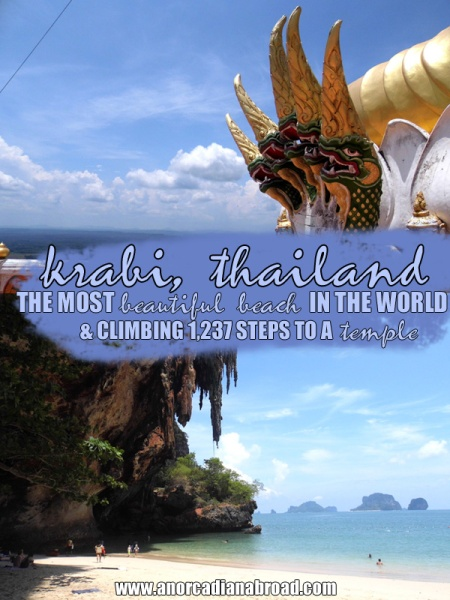 What to do in Krabi, Thailand - Railay & Phranang, the most beautiful beaches in the world, & climbing 1237 steps to a temple. See why you shouldn't miss Krabi on your island trip to Thailand!