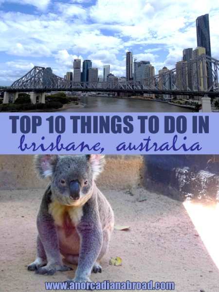 Top 10 Things To Do In Brisbane, Australia