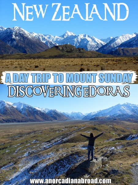 A Day Trip To Mount Sunday, New Zealand: Discovering Edoras From Lord Of The Rings