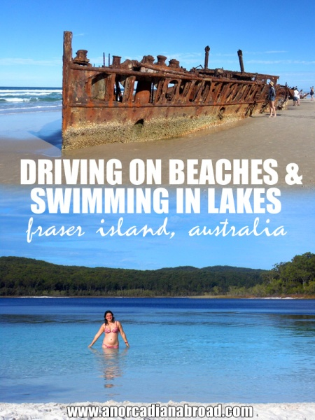 Driving On Beaches & Swimming In Lakes: Fraser Island, Australia