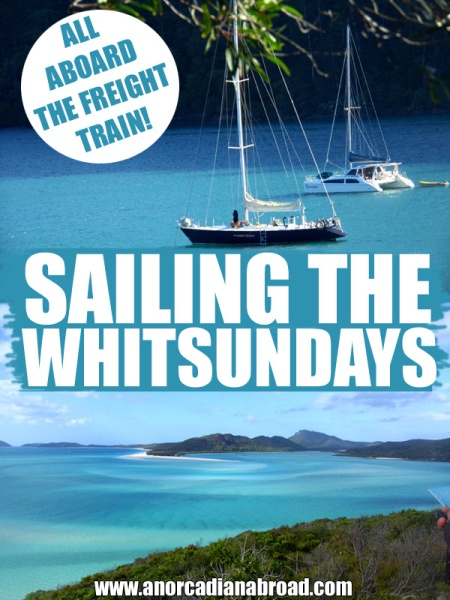 All Aboard The Freight Train - Sailing The Whitsundays, one of Australia's best backpacker adventures on the east coast!