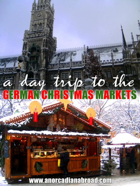 A day trip to the German Christmas markets in Munich!
