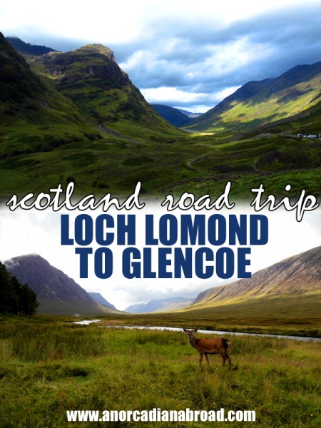 Scotland Road Trip: Loch Lomond To Glencoe, the best views, amazing pubs and camping among the deer!