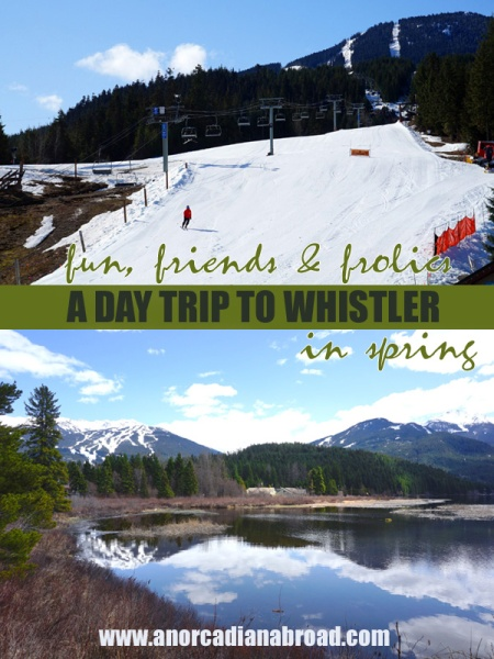 A Day Trip To Whistler, Canada, In Spring. Follow my adventure there!