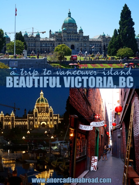 A Trip To Vancouver Island: Beautiful Victoria, BC's capital in Canada. Visit Parliament, Fan Tan Alley & much more!
