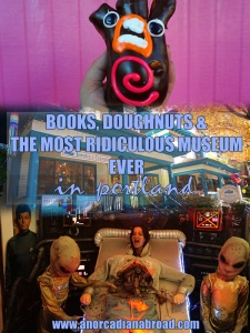 Books, Doughnuts & The Most Ridiculous Museum Ever in Portland, Oregon