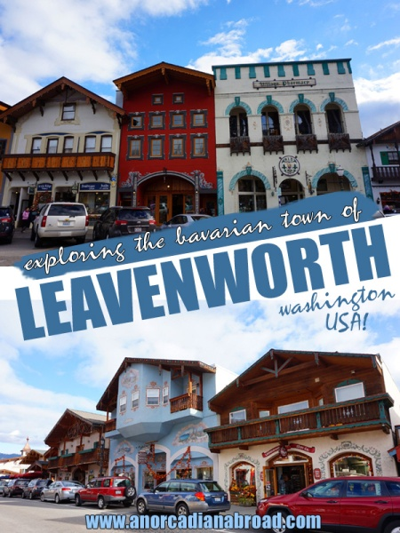 Exploring The Bavarian Town Of Leavenworth, Washington, USA - a great road trip stop in this adorable themed town near Seattle!