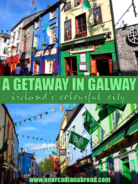 A Getaway In Galway: Ireland's Colourful City