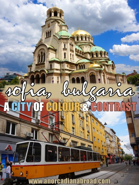Sofia, Bulgaria: A City Of Colour & Contrast! Read all about what to do and see in Bulgaria's capital city, Sofia!