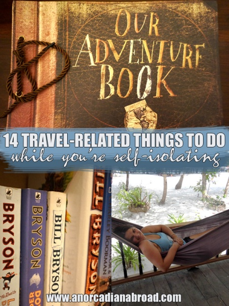 14 Travel-Related Things To Do While You're Self-Isolating - and to help your mental health!
