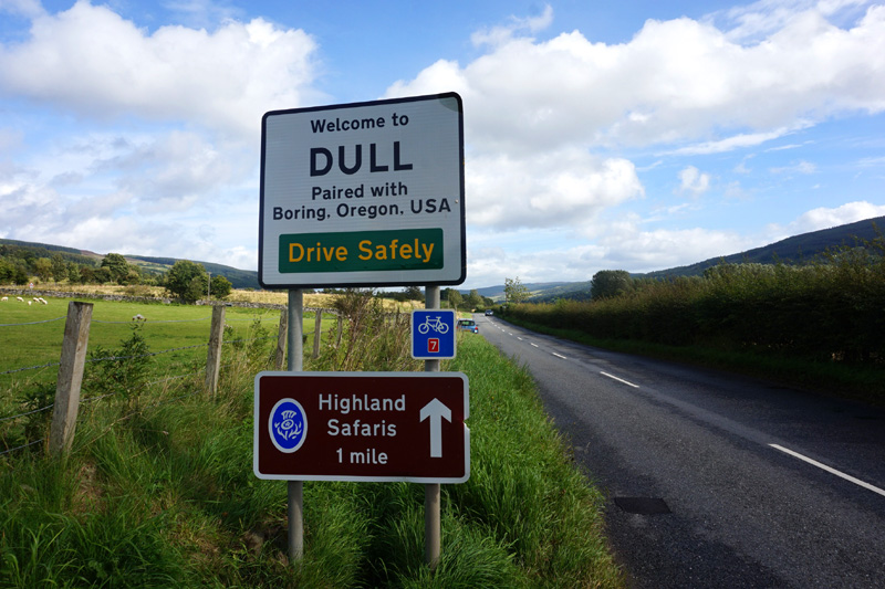 """Dull, Scotland. The road sign says """"Welcome to Dull - paired with Boring, Oregon, USA"""". Best road sign in Scotland!"""